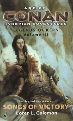 Age of Conan: Songs of Victory: Legends of Kern Volume III