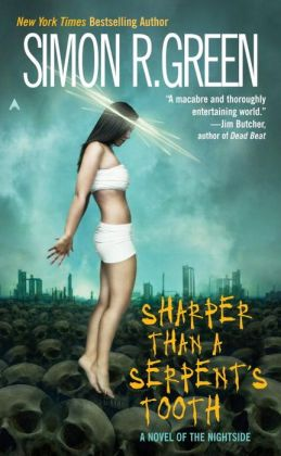 Sharper than a Serpent's Tooth (Nightside Series #6)