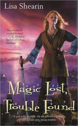 Magic Lost, Trouble Found (Raine Benares Series #1)