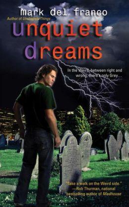 Unquiet Dreams (Connor Grey Series)