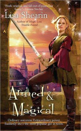 Armed and Magical (Raine Benares Series #2)
