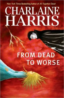 From Dead to Worse (Sookie Stackhouse / Southern Vampire Series #8)