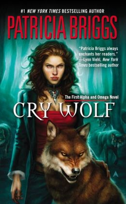 Cry Wolf (Alpha and Omega Series #1)
