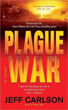 Plague War (Plague Year Trilogy #2)