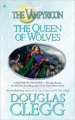 The Queen of Wolves (Vampyricon Series #3)