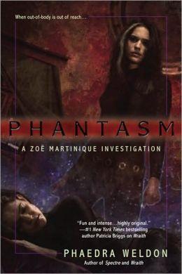 Phantasm Zoe (Martinique Series #3)