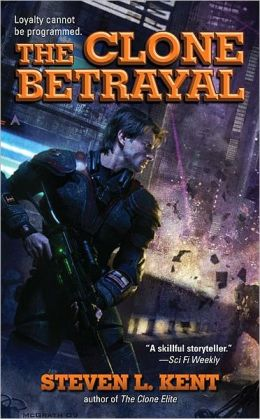 The Clone Betrayal (Rogue Clone Series #5)