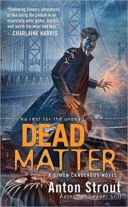 Dead Matter (Simon Canderous Series #3)