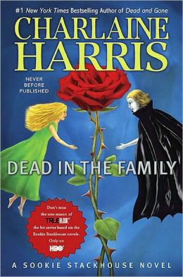 Dead in the Family (Sookie Stackhouse / Southern Vampire Series #10)