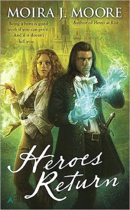 Heroes Return (Moira J. Moore Hero Series #5)