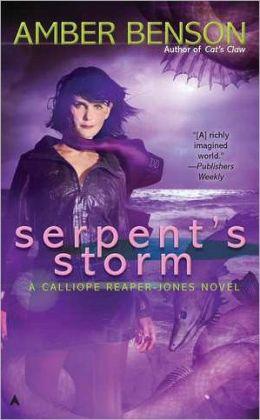 Serpent's Storm (Calliope Reaper-Jones Series #3)