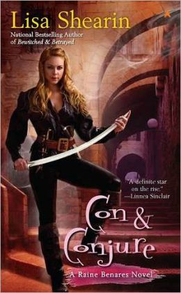 Con and Conjure (Raine Benares Series #5)