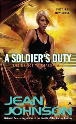 A Soldier's Duty (Theirs Not to Reason Why Series #1)