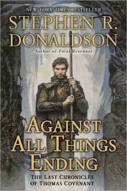 Against All Things Ending (Last Chronicles Series #3)