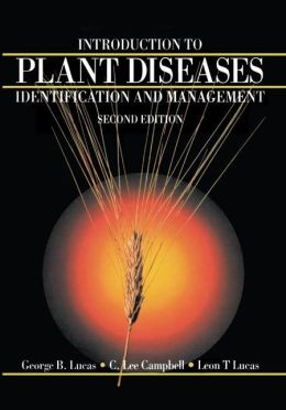 Introduction to Plant Diseases: Identification and Management