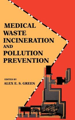 Medical Waste Incineration and Pollution Prevention