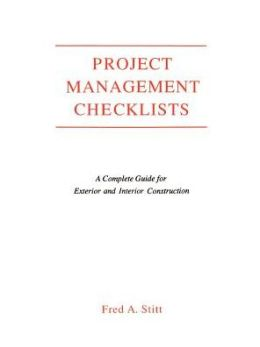 Project Management Checklist: A Complete Guide For Exterior and Interior Construction