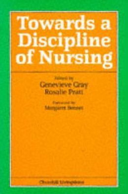 Towards a Discipline of Nursing