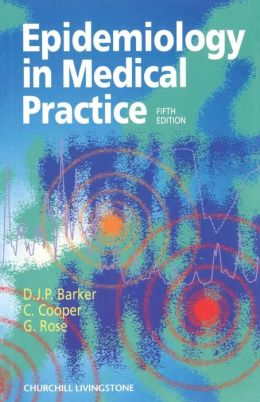 Epidemiology In Medical Practice