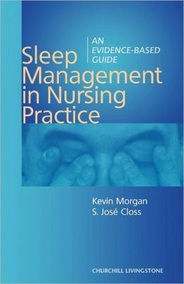 Sleep Management In Nursing Practice