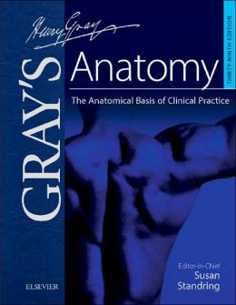 Gray's Anatomy e-dition: The Anatomical Basis of Clinical Practice, Text with Continually Updated Online Reference via PIN
