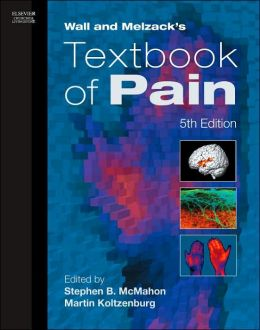 Wall and Melzack's Textbook of Pain e-dition: Text with Continually Updated Online Reference