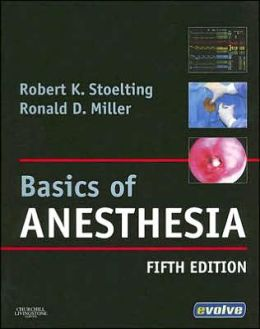 Basics of Anesthesia: with Evolve Website
