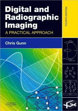 Digital and Radiographic Imaging: A Practical Approach