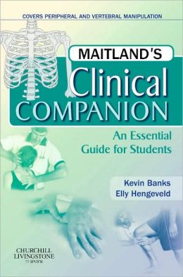 Maitland's Clinical Companion: An Essential Guide for Students