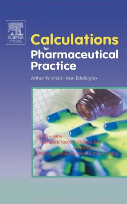 Calculations for Pharmaceutical Practice