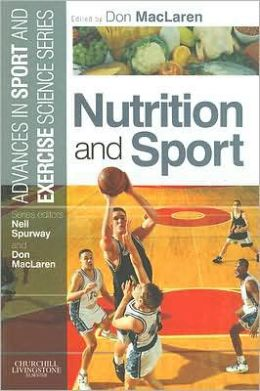 Nutrition and Sport: Advances in Sport and Exercise Science