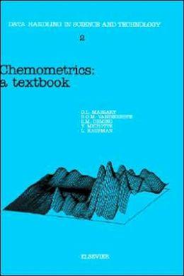 Chemometrics: A Textbook