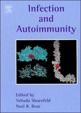Infection and Autoimmunity, 2nd edition