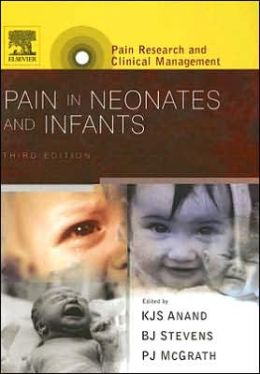Pain in Neonates and Infants: Pain Research and Clinical Management Series