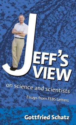 Jeff's View: on Science and Scientists