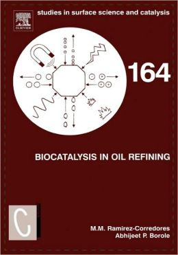 Biocatalysis in Oil Refining