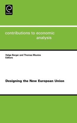 Designing The New European Union