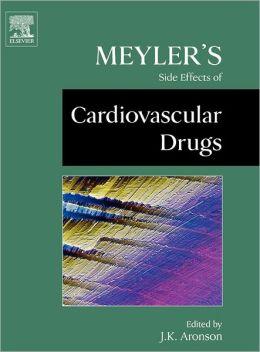 Meyler's Side Effects Of Cardiovascular Drugs