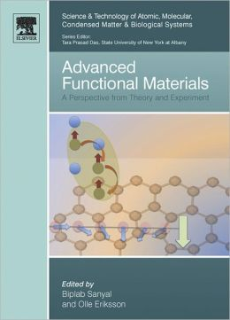 Advanced Functional Materials: A Perspective from Theory and Experiment