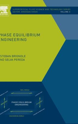 Phase Equilibrium Engineering