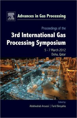 Proceedings of the 3rd International Gas Processing Symposium: Qatar, March 2012