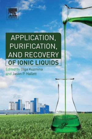 Application, Purification, and Recovery of Ionic Liquids