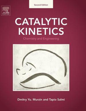 Catalytic Kinetics: Chemistry and Engineering