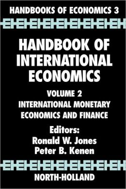 Handbook of International Economics: International Monetary Economics and Finance