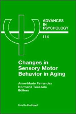 Changes in Sensory Motor Behavior in Aging