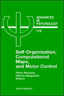 Self-Organization, Computational Maps, and Motor Control
