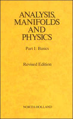 ANALYSIS MANIFOLDS & PHYSICS REV.ED.