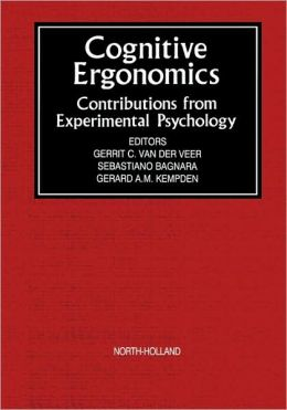 Cognitive Ergonomics: Contributions from Experimental Psychology