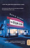 Book Cover Image. Title: The Film Club:  A Memoir, Author: David Gilmour