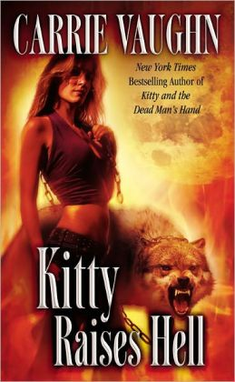 Kitty Raises Hell (Kitty Norville Series #6)